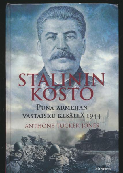Stalinin kosto : puna-armeijan vastaisku kesällä 1944, Anthony Tucker-Jones