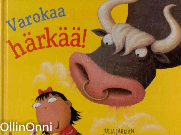 Varokaa härkää!, Julia Jarman