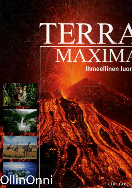 Terra maxima : ihmeellinen luonto, Mari Ruotsalo