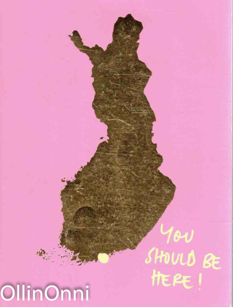 You Should Be Here! - A Book About Helsinki, Tom Bulgaria