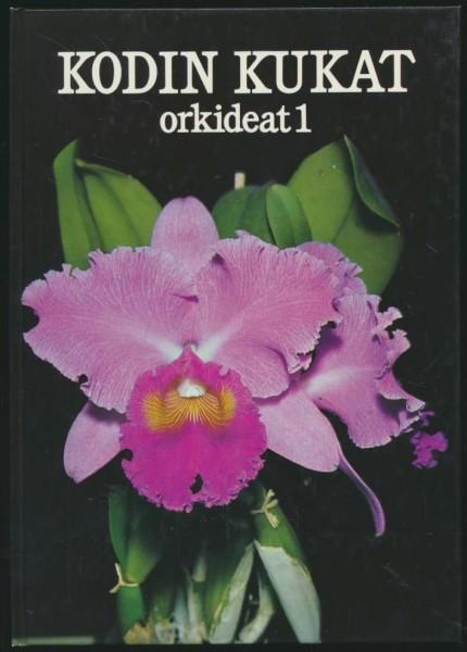 Kodin kukat. Orkideat 1, Arne Sanfridsson