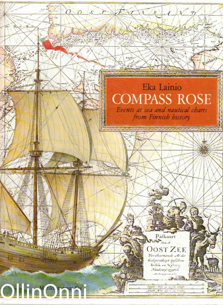 Compass rose : events at sea and nautical charts from Finnish history, Eka Lainio