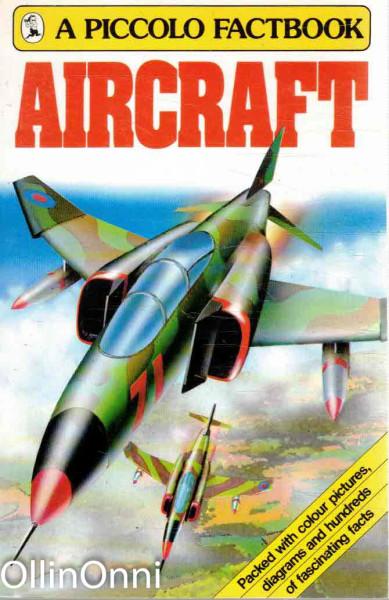 Aircraft, Ei tiedossa