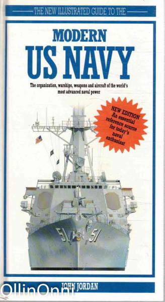 The New Illustrated Guide to The Modern US Navy, John Jordan