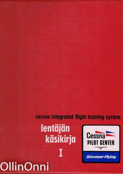 Lentäjän käsikirja I-II, Tapio Kilpinen