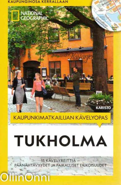 Tukholma - Kaupunkimatkailijan kävelyopas, Lisa Arnold