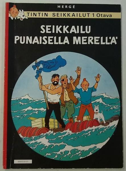 Seikkailu Punaisella merellä - Tintin seikkailut 1, Hergé Hergé