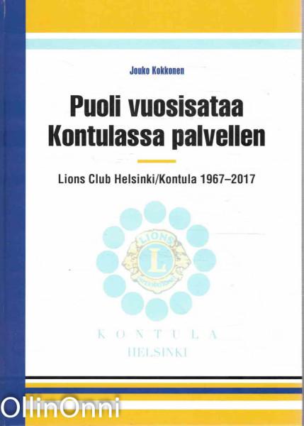Puoli vuosisataa Kontulassa palvellen, Jouko Kokkonen