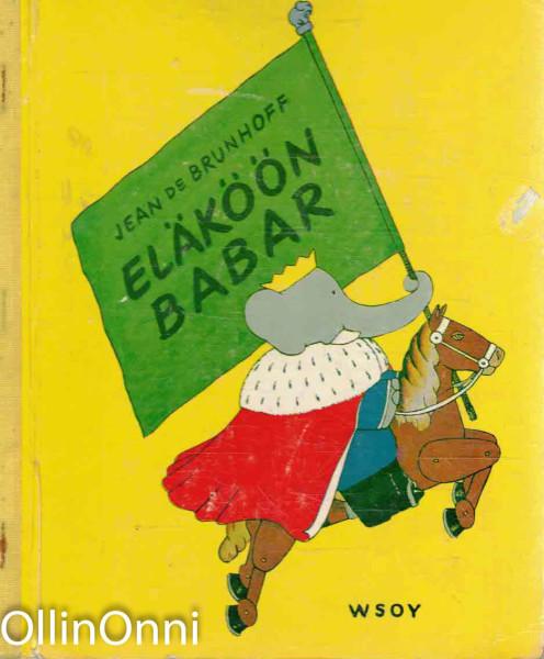 Eläköön Babar, Jean de Brunhoff