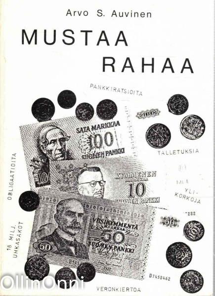 Mustaa rahaa, Arvo S. Auvinen