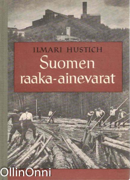 Suomen raaka-ainevarat, Ilmari Hustich