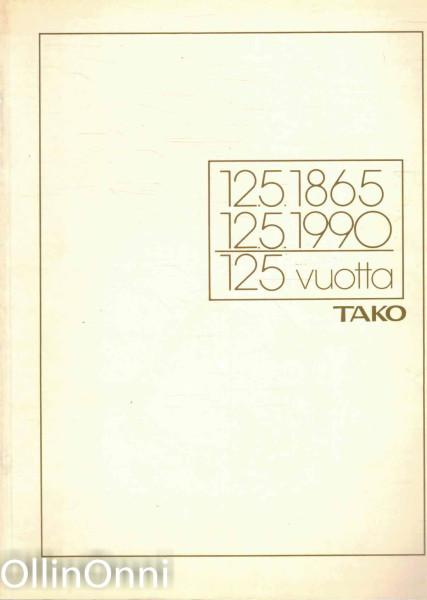 TAKO 125 vuotta - 12.5.1865-12.5.1990, Risto Kari