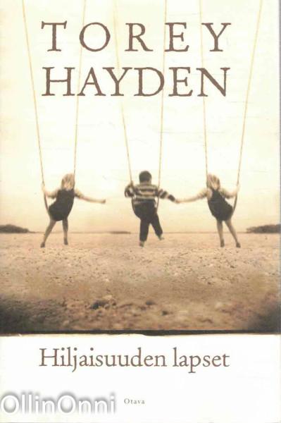 Hiljaisuuden lapset, Torey L. Hayden
