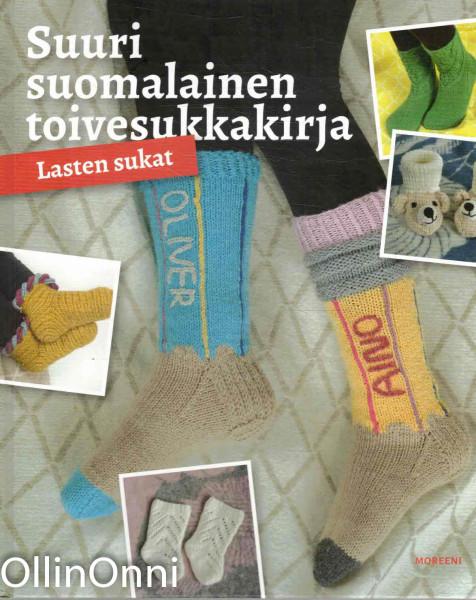 Suuri suomalainen toivesukkakirja - Lasten sukat, Pirjo Iivonen