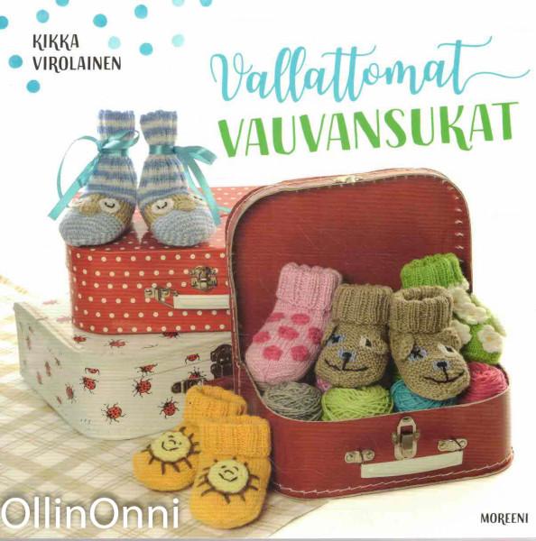 Vallattomat vauvansukat, Kikka Virolainen