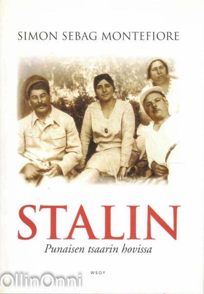 Stalin : punaisen tsaarin hovissa, Simon Sebag Montefiore