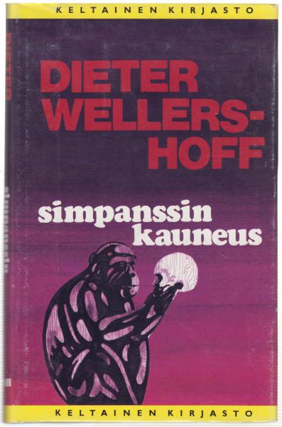 Simpanssin kauneus, Dieter Wellershoff