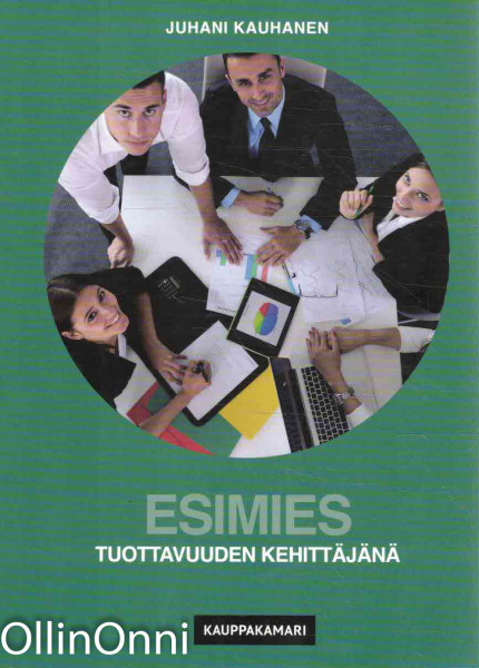 Esimies tuottavuuden kehittäjänä, Juhani Kauhanen