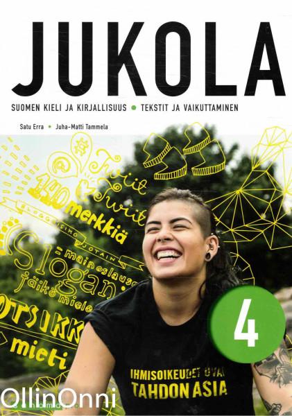 Jukola 4 - Suomen kieli ja kirjallisuus - Tekstit ja vaikuttaminen, Satu Erra