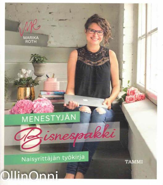 Menestyjän bisnespakki - Naisyrittäjän työkirja, Marika Roth