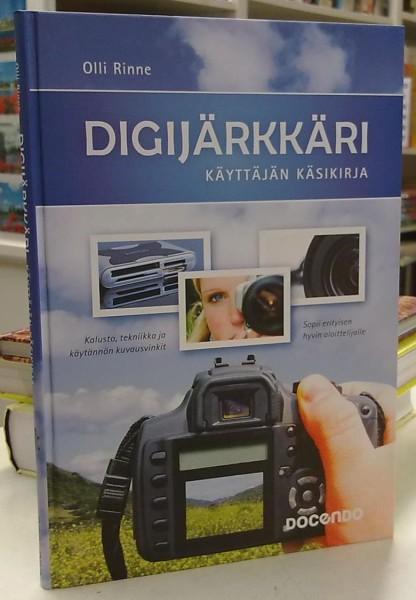 Digijärkkäri - Käyttäjän käsikirja, Olli Rinne
