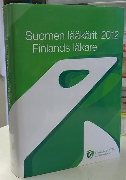 Suomen lääkärit 2012 Finlands läkare,