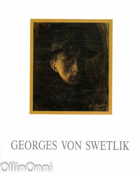 Georges von Swetlik, Pekka Rytkönen