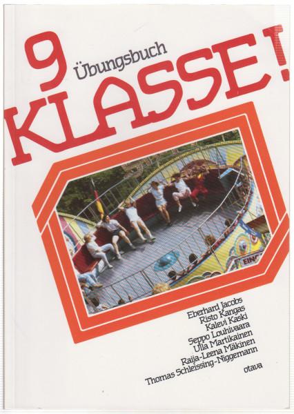 Klasse!. 9, [Übungsbuch], Eberhard Jacobs