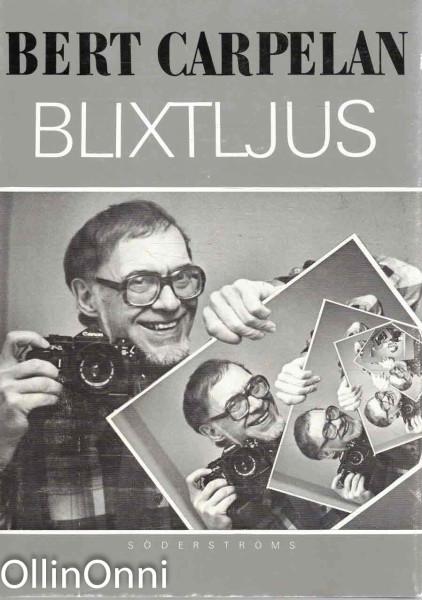 Blixtljus, Bert Carpelan
