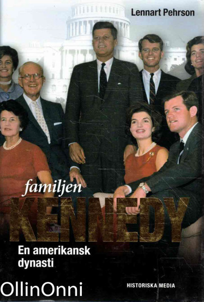 Familjen Kennedy - En amerikansk dynasti, Lennart Pehrson
