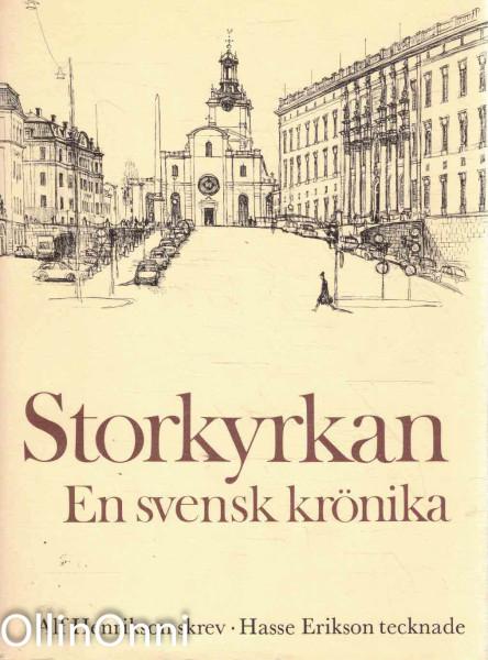 Storkyrkan - En svensk krönika, Alf Henrikson