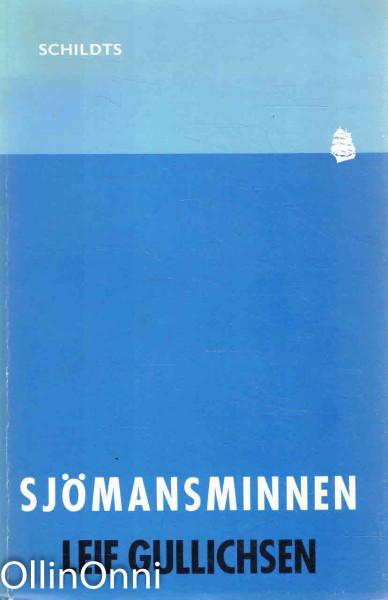 Sjömansminnen, Leif Gullichsen
