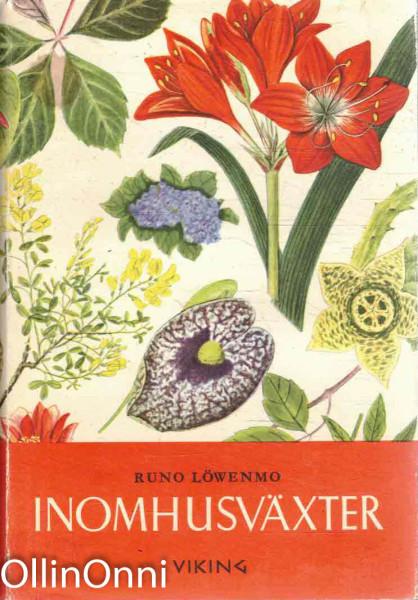 Inomhus växter, Runo Löwenmo