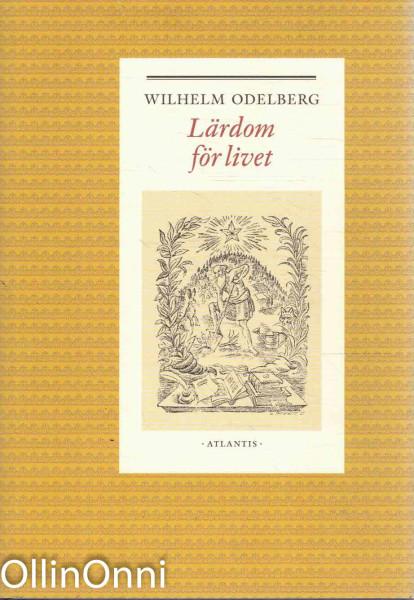 Lärdom för livet, Wilhelm Odelberg