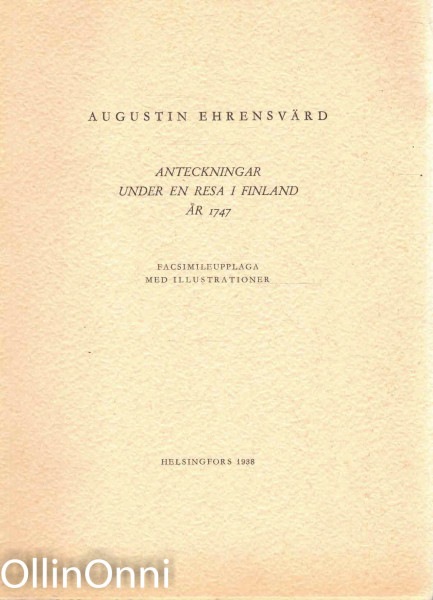 Anteckningar under en resa i Finland år 1747, Augustin Ehrensvärd