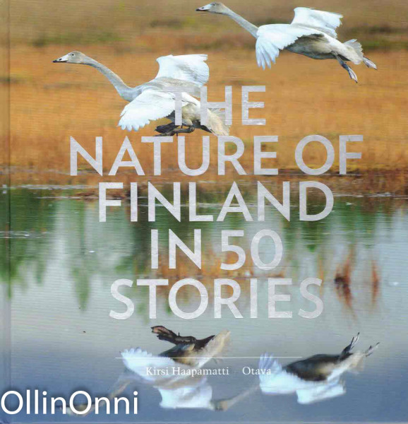 The Nature of Finland in 50 Stories, Kirsi Haapamatti