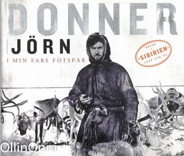 I min fars fotspår, Jörn Donner