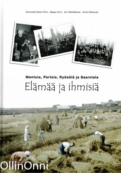 Mentula, Ryösölä, Partala ja Saarniala - Elämää ja ihmisiä, Osmo Hirvi