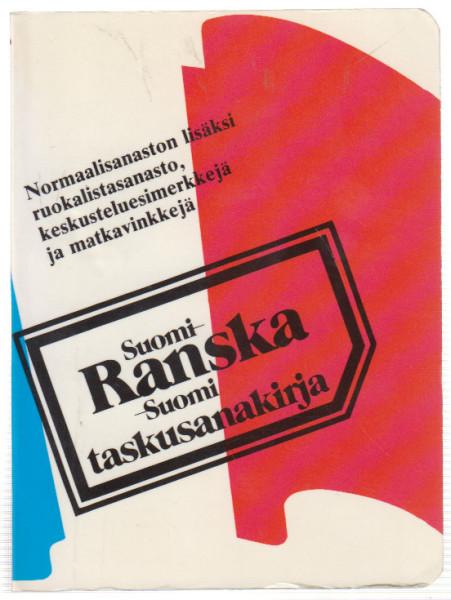 Suomi - ranska - suomi : taskusanakirja, Raila-Maarit Koistinen
