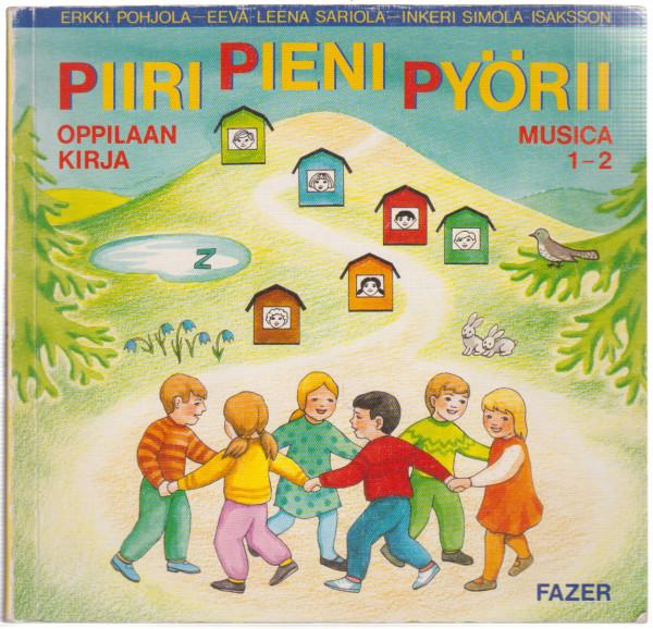 Musica. 1-2, Piiri pieni pyörii : oppilaan kirja, Erkki Pohjola