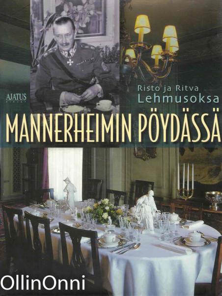 Mannerheimin pöydässä, Risto Lehmusoksa