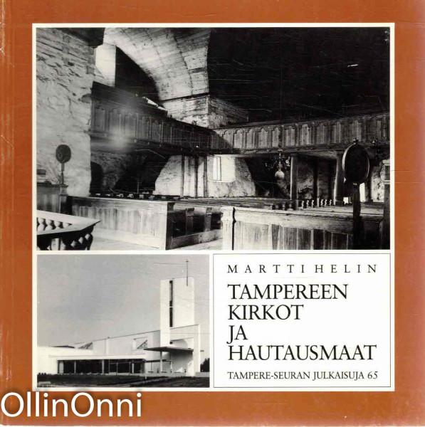 Tampereen kirkot ja hautausmaat, Martti Helin