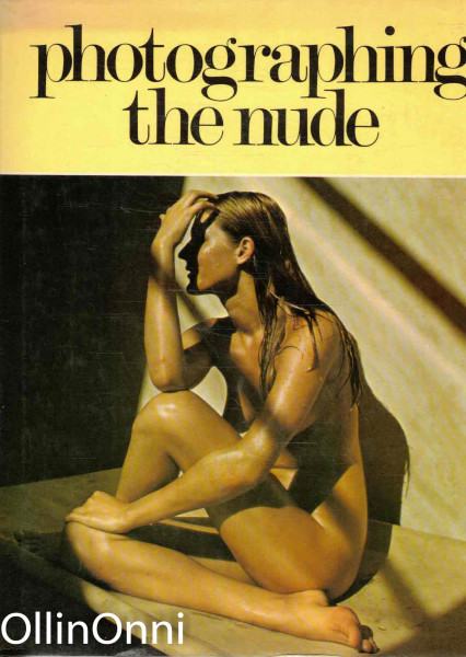 How To Photograph The Nude, Jeanne Sullivan