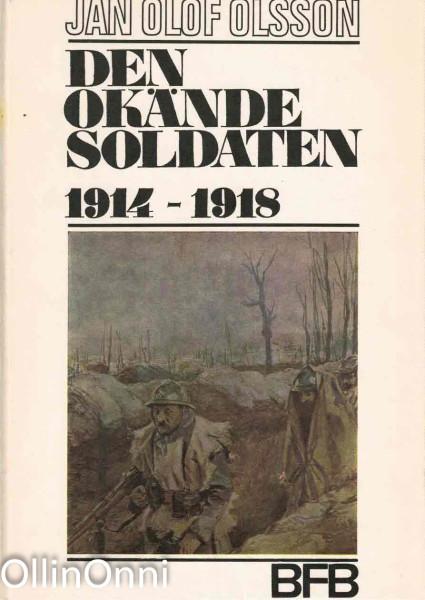 Den okände soldaten 1914-1918, Jan Olof Olsson