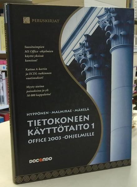 Tietokoneen käyttötaito 1 - Office 2003 -ohjelmille, Annikki Hyppönen