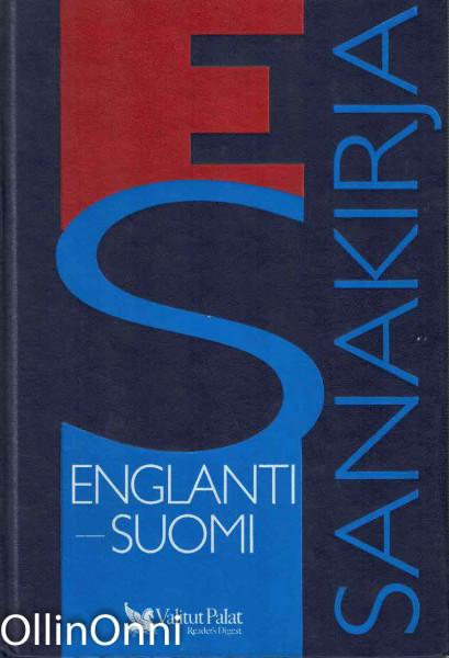 Englanti-suomi : suursanakirja = English-Finnish general dictionary, Raija Hurme
