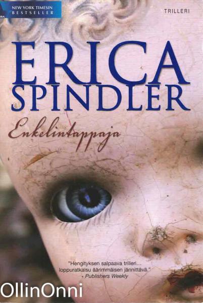 Enkelintappaja, Erica Spindler