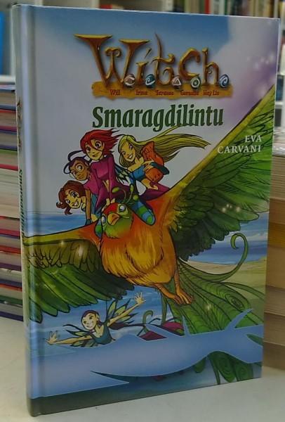 Witch - Smaragdilintu (W.I.T.C.H.), Eva Carvani