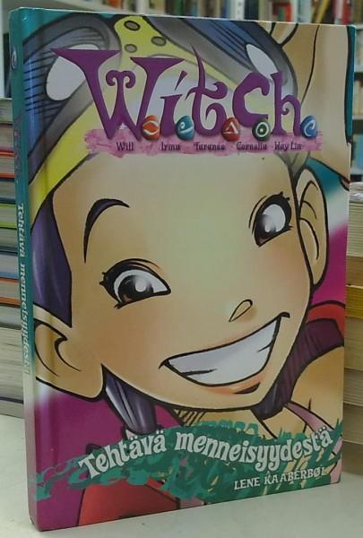 Witch - Tehtävä menneisyydestä (W.I.T.C.H.), Lene Kaaberbol