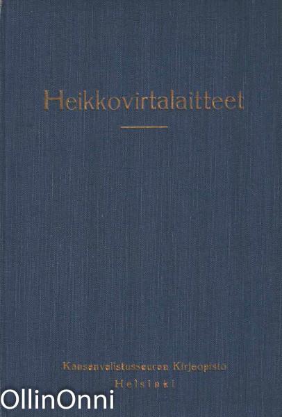 Heikkovirtalaitteet, Vilho A. Malkki